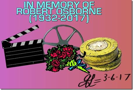 IN MEMORY OF ROBERT OBSBORNE-1932-2017