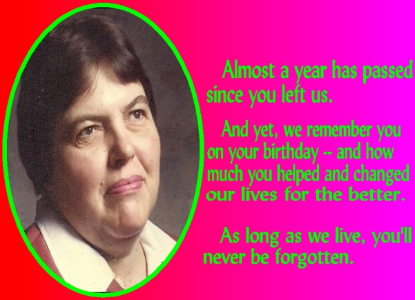 In Memory Of Elizabeth J. Lavernoich On Her Birthday-7-2-18a.jpg